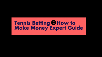 How to make money from tennis betting