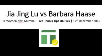 Jia Jing Lu vs Barbara Haase Tips