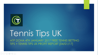 Tennis Tips UK 4th January 2017